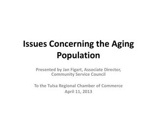Issues Concerning the Aging Population