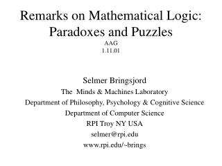 Remarks on Mathematical Logic: Paradoxes and Puzzles AAG 1.11.01