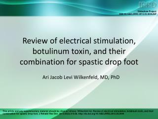 Review of electrical stimulation, botulinum toxin, and their  combination for spastic drop foot