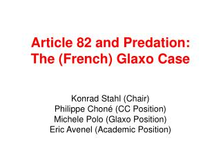 Article 82 and Predation: The (French) Glaxo Case