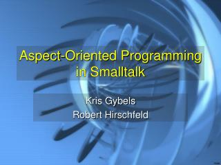 Aspect-Oriented Programming in Smalltalk
