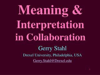 Meaning & Interpretation in Collaboration