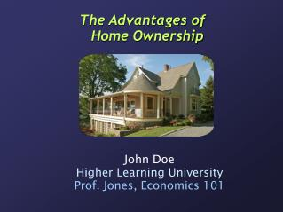 The Advantages of Home Ownership