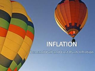 Demand Pull and Cost Push Inflation