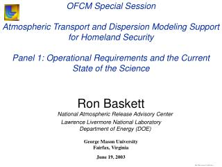 Ron Baskett National Atmospheric Release Advisory Center