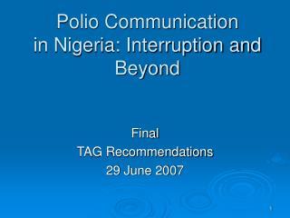 Polio Communication in Nigeria: Interruption and Beyond