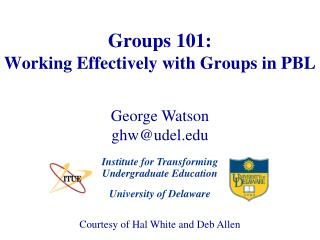 Groups 101: Working Effectively with Groups in PBL