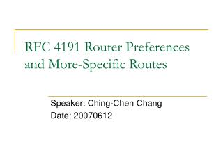 RFC 4191 Router Preferences and More-Specific Routes