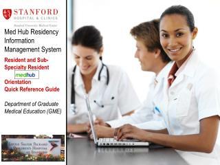 Med Hub Residency Information Management System