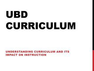 UBD CURRICULUM