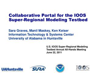 Collaborative Portal for the IOOS Super-Regional Modeling  Testbed