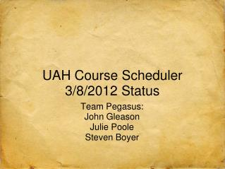 UAH Course Scheduler 3/8/2012 Status