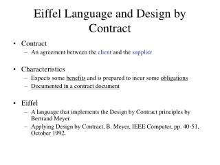 Eiffel Language and Design by Contract