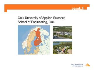 Oulu University of Applied Sciences School of Engineering, Oulu