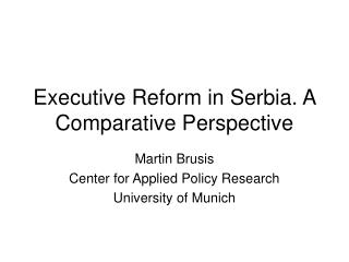 Executive Reform in Serbia. A Comparative Perspective