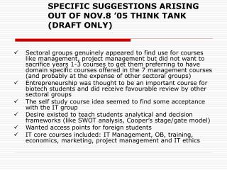 SPECIFIC SUGGESTIONS ARISING OUT OF NOV.8 '05 THINK TANK (DRAFT ONLY)