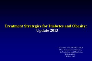 Treatment Strategies for Diabetes and Obesity: Update 2013