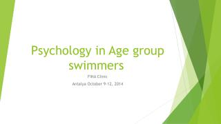 Psychology in Age group swimmers