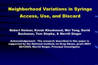 Neighborhood Variations in Syringe Access, Use, and Discard