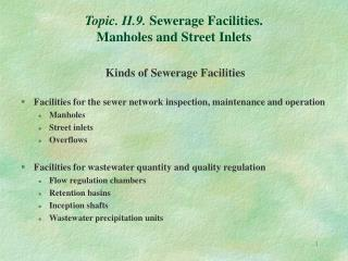 Topic. II.9.  Sewerage Facilities. Manholes and Street Inlets