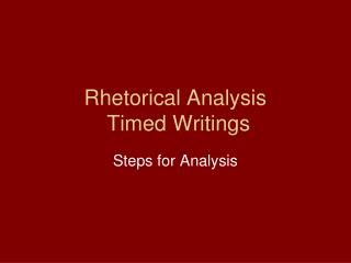 Rhetorical Analysis  Timed Writings