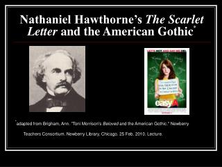 Nathaniel Hawthorne's  The Scarlet Letter  and the American Gothic *