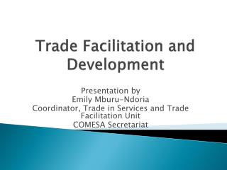 Trade Facilitation and Development