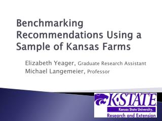 Benchmarking Recommendations Using a Sample of Kansas Farms