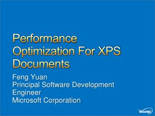 Performance Optimization For XPS Documents