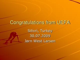 Congratulations from UEFA