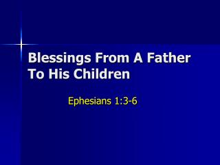 Blessings From A Father To His Children