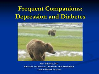 Frequent Companions: Depression and  Diabetes