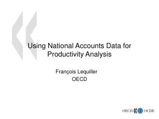 Using National Accounts Data for Productivity Analysis