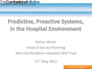 Predictive, Proactive Systems, in the Hospital Environment