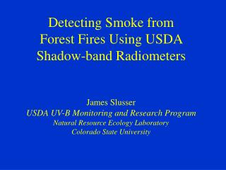 Purposes of USDA UVB Monitoring and Research Program