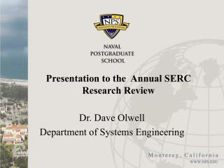 Presentation to the  Annual SERC Research Review