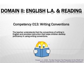 Domain II: English L.A. & Reading