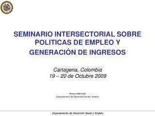 SEMINARIO INTERSECTORIAL SOBRE POLITICAS DE EMPLEO Y GENERACI N DE INGRESOS