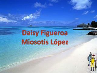 Daisy Figueroa Miosotis López