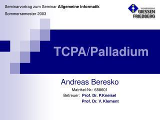 TCPA/Palladium