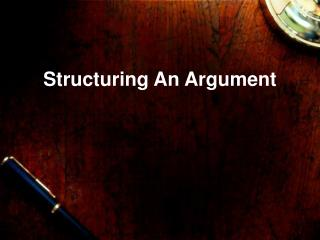 Structuring An Argument