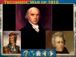 Tecumseh; War of 1812