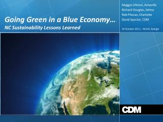 Going Green in a Blue Economy…