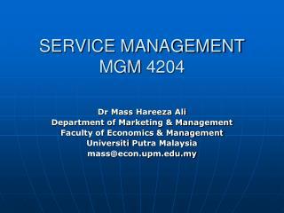 SERVICE MANAGEMENT MGM 4204