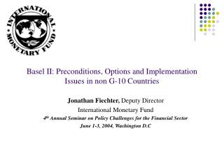 Basel II: Preconditions, Options and Implementation Issues in non G-10 Countries