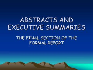 ABSTRACTS AND EXECUTIVE SUMMARIES