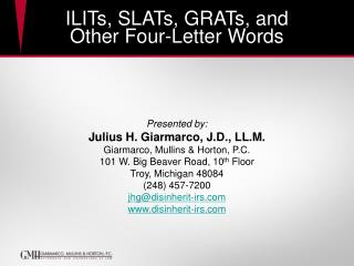 ILITs, SLATs, GRATs, and  Other Four-Letter Words