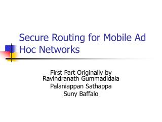 Secure Routing for Mobile Ad Hoc Networks