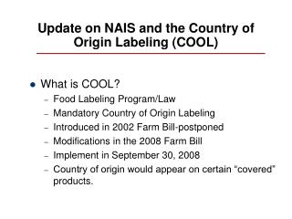 Update on NAIS and the Country of Origin Labeling (COOL)
