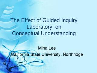 The Effect of Guided Inquiry Laboratory  on  Conceptual Understanding